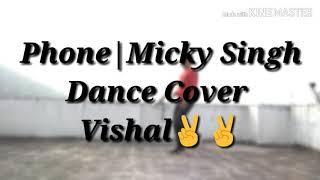 DC   Phone   Mickey Singh   Vishal Kumar