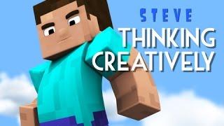 Steve - Thinking Creatively (Minecraft Animation)