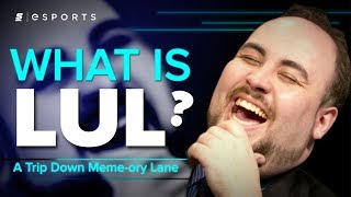 What Is LUL? [A Trip Down Meme Ory Lane]