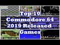 Top 10 Commodore 64 2019 Released Games