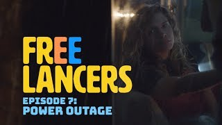 EP 7: Power Outage - Freelancers
