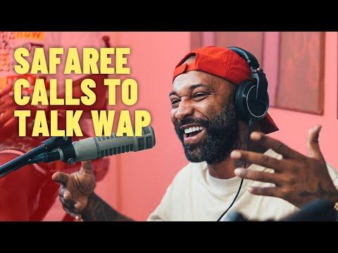 Safaree Calls to Talk WAP | The Joe Budden Podcast