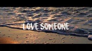 Lukas Graham - Love Someone | Guitar Fingerstyle Cover