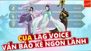 VLTK MOBILE - CUA PK TRƯỜNG CA - LAG VOICE VẪN BẢO KÊ NGON LÀNH | LnP