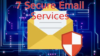 7 Best Secure Email Services