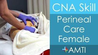 Perineal Care Female - CNA State Board Exam Skill