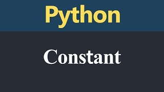 Constant in Python (Hindi)