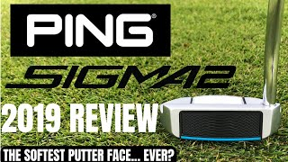 PING SIGMA 2 PUTTER RANGE REVIEW - BRAND NEW FOR 2019