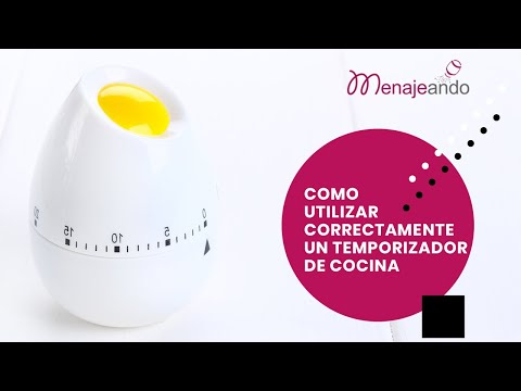 Cómo utilizar correctamente un temporizador de cocina