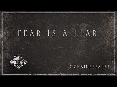 Zach Williams -  Fear Is A Liar (Official Audio)