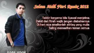 Abdullah (Kumpulan IntifadaH) - Salam Aidilfitri Remix 2012 MP3