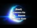 Saanson Ke Raees KK Full Song Karaoke with Lyrics + MP3 Download   Instrumental   New Raees Songs