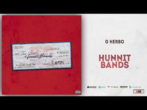 "G Herbo – ""Hunnit Bands"""