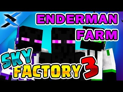 Sky Factory 3 w/ xB - EXTREME ENDERMAN FARM [E42] (Minecraft Modded