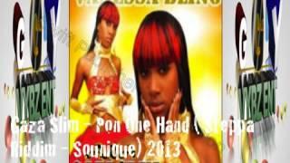 Gaza Slim - Miss Gaza - Pon One Hand ( Steppa Riddim - Sounique) 2013