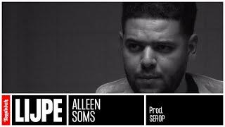 Lijpe - Alleen Soms (prod. Serop)