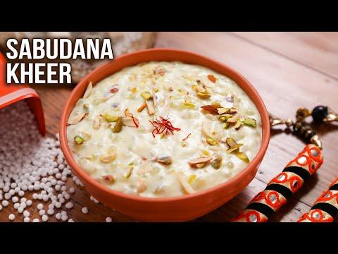 Sabudana Kheer | How To Make Sabudana Kheer | Desserts For Vrat | MOTHER'S RECIPE | Tapioca Pudding