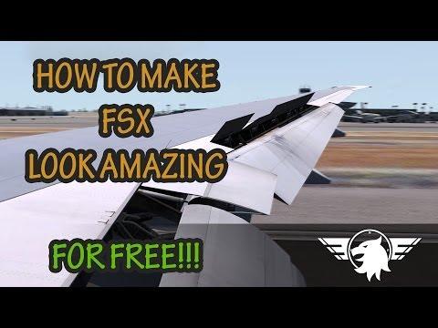 Makeing fsx look good :: Microsoft Flight Simulator X: Steam
