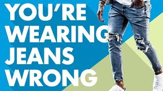 6 Ways Youre Wearing Jeans Wrong | Mens Jeans Style Tips