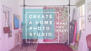 How To Create A Home Photography Studio | Setting Up My Creative Studio Space! + What You Need!