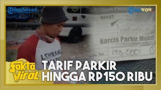 Fakta Viral Tarif Parkir Rp 150 Ribu di Lembang Bandung, Ini Penjelasan Polisi dan Pemkab