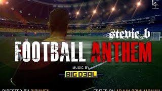 Football Anthem - stevieb