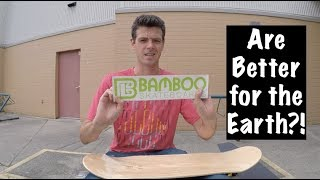 Bamboo Skateboards Review