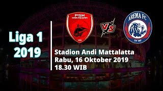 VIDEO: Live Streaming Langsung Liga 1 2019 PSM Makassar vs Arema FC Rabu (16/10) Pukul 18.30 WIB