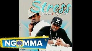B Face   Stress Ft Yoya Jamal (Official Audio)
