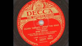Bing Crosby - Silver threads among the Gold