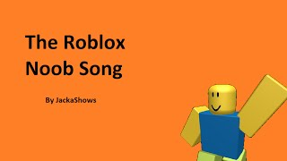 Roblox | Noob Song