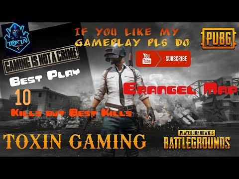 BEST GAMEPLAY IN ERANGEL TOXIN GAMING PUBG MOBILE