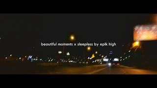 beautiful moments x sleepless by epik high