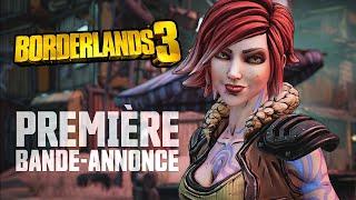 Borderlands 3 - Première Bande-Annonce Officielle (FR)