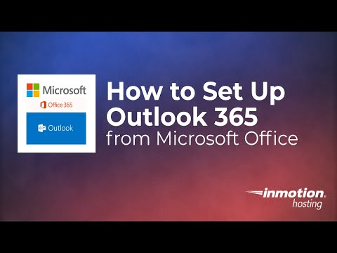 How to Set Up Outlook 365 from Microsoft Office