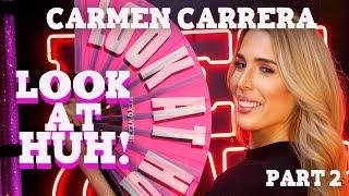 CARMEN CARRERA on Look At Huh - Part 2