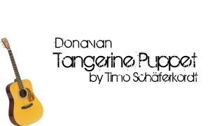 Donovan - Tangerine Puppet [Cover|HD]