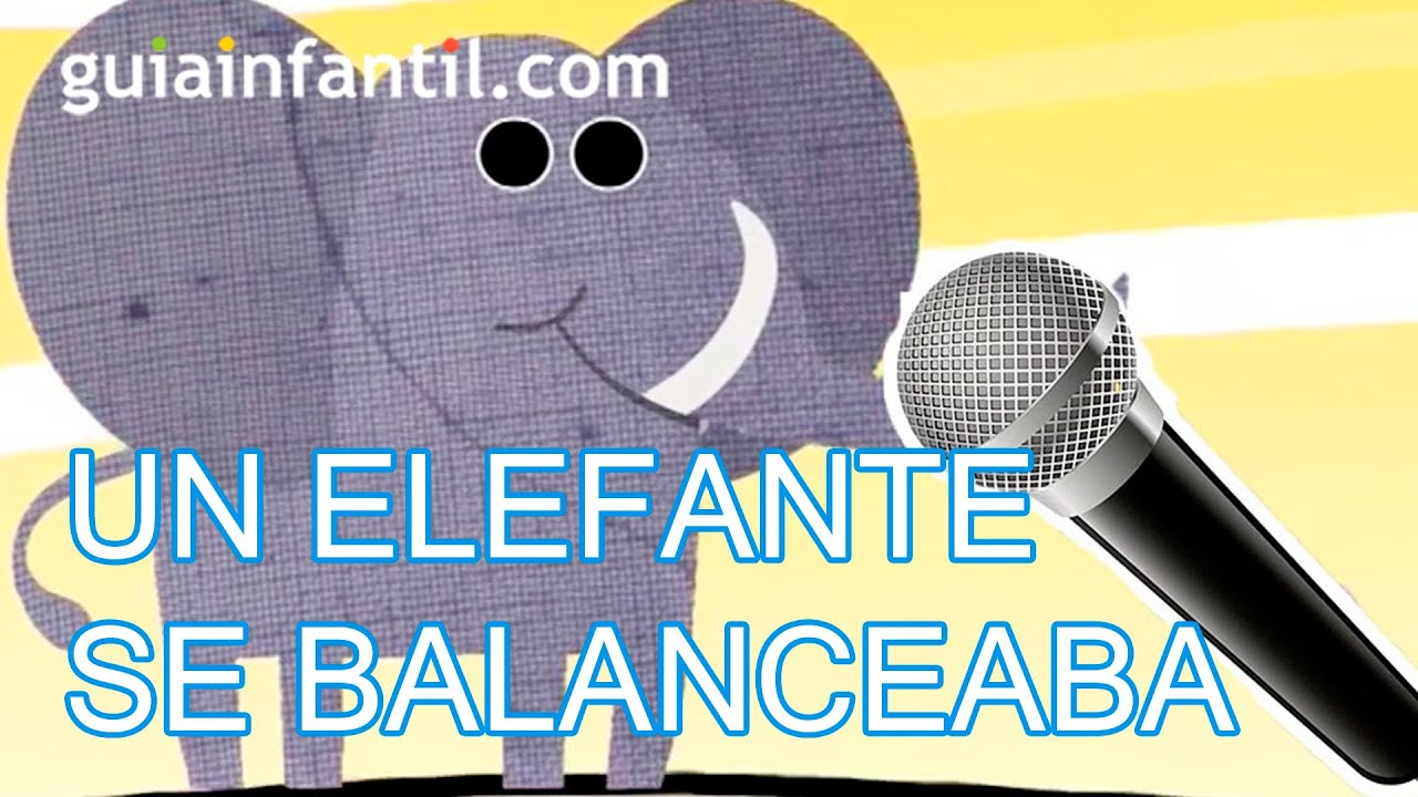 Karaoke del Oso Traposo. Un elefante se balanceaba
