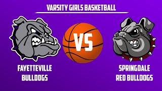 Varsity Girls Basketball | Springdale vs Fayetteville