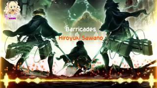 Barricades - Attack on Titan「Nightcore」FULL version