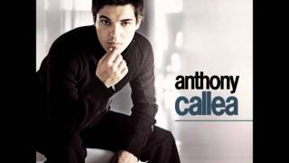 Anthony Callea - When You Were My Girl