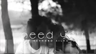 Reynard Silva   I Need You