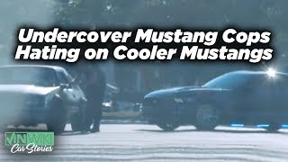 Undercover Mustang Cops Hate Donuts in Cooler Mustangs