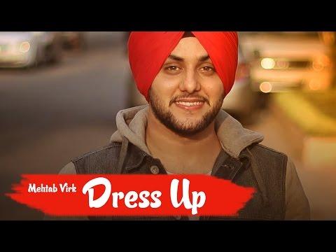 Dress Up  Mehtab Virk