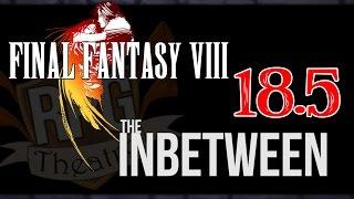 Final Fantasy VIII #18.5 - The Little Boy Rooms | RPG Theatre