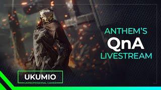 Anthem - Developer QnA Livestream