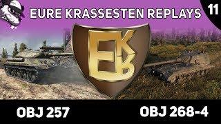 "Eure krassesten Replays ""EKR"" Folge #11 [World of Tanks - Gameplay - Deutsch]"