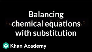 Balancing Chemical Equation With Substitution