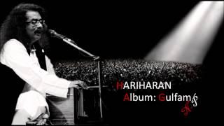 Aa Chandani Bhi Hariharan's Ghazal From Album Gulfam