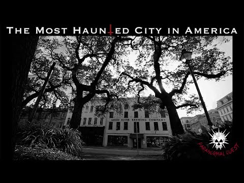 Moon River, Savannah: The Most Haunted City In America